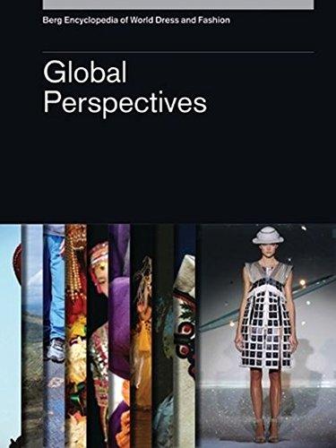 Berg Encyclopedia of World Dress and Fashion: Vol 10: Global Perspectives (Hardback)