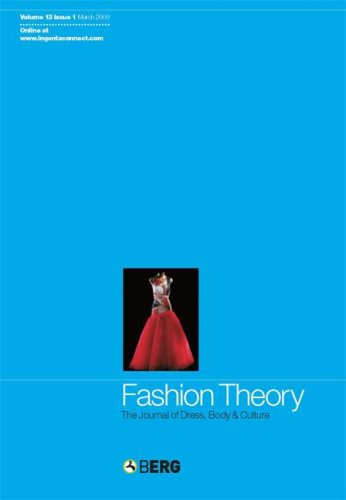 Fashion Theory Volume 13 Issue 1: The Journal of Dress, Body and Culture