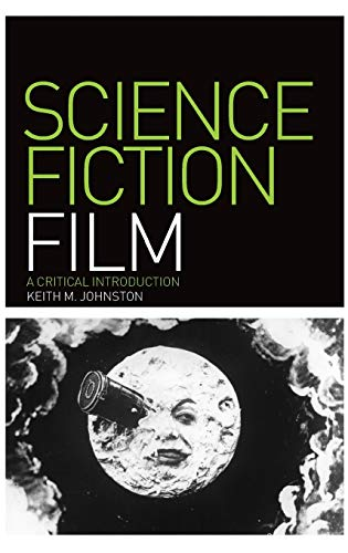 9781847884770: Science Fiction Film: A Critical Introduction (Film Genres)