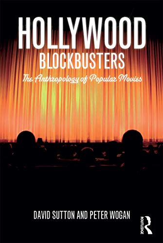 9781847884855: Hollywood Blockbusters: The Anthropology of Popular Movies
