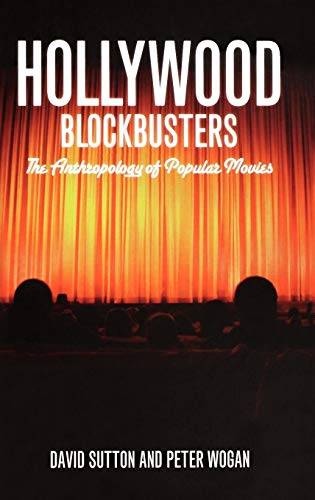 9781847884862: Hollywood Blockbusters: The Anthropology of Popular Movies