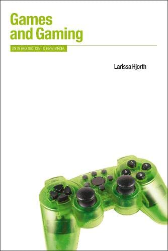 9781847884923: Games and Gaming: An Introduction to New Media (Berg New Media Series)