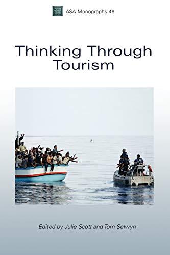 9781847885302: Thinking Through Tourism (Association of Social Anthropologists Monographs)