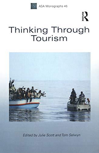 9781847885319: Thinking Through Tourism (Association of Social Anthropologists Monographs)