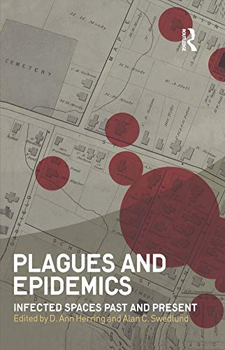 9781847885487: Plagues and Epidemics: Infected Spaces Past and Present (Wenner-Gren International Symposium Series)