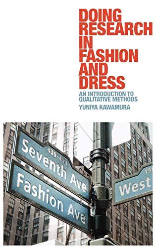 Doing Research in Fashion and Dress: Kawamura, Yuniya
