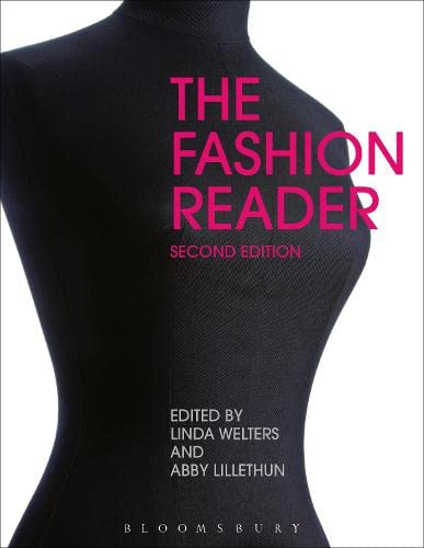 The Fashion Reader, 2nd Edition: Linda Welters; Abby