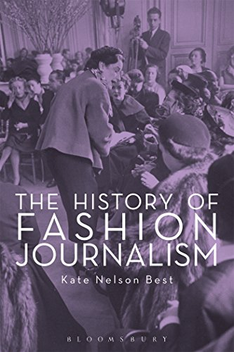 The History of Fashion Journalism: Kate Nelson Best