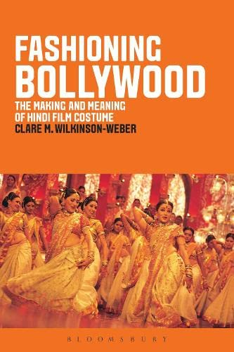 9781847886989: Fashioning Bollywood: The Making and Meaning of Hindi Film Costume