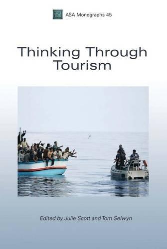 9781847887597: [ [ [ Thinking Through Tourism [ THINKING THROUGH TOURISM BY Scott, Julie ( Author ) Jun-01-2010[ THINKING THROUGH TOURISM [ THINKING THROUGH TOURISM BY SCOTT, JULIE ( AUTHOR ) JUN-01-2010 ] By Scott, Julie ( Author )Jun-01-2010 Hardcover