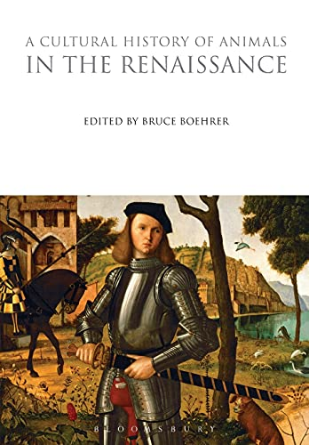 9781847888198: A Cultural History of Animals in the Renaissance (The Cultural Histories Series)