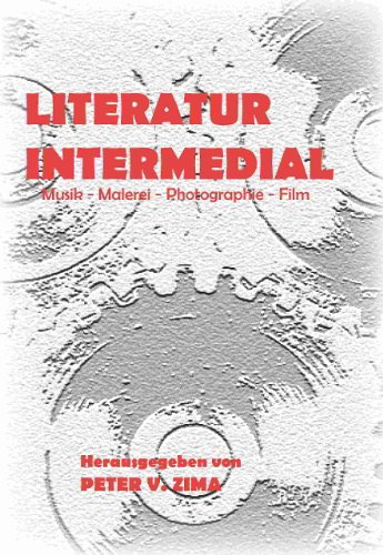 9781847900289: Literatur Intermedial: Musik - Malerei - Photographie - Film