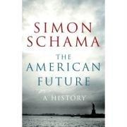 9781847920010: The American Future: A History