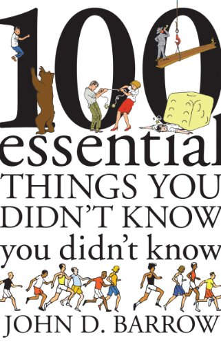 9781847920034: 100 Essential Things You Didn't Know You Didn't Know: Answered!