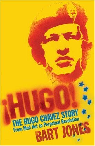 Hugo!: The Hugo Ch?vez Story from Mud: Jones, Bart