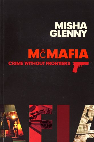 9781847920072: McMafia: Crime Without Frontiers