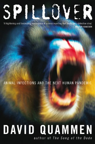 9781847920102: Spillover: Animal Infections and the Next Human Pandemic