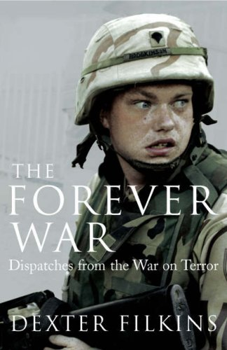 9781847920157: The Forever War: Dispatches from the War on Terror