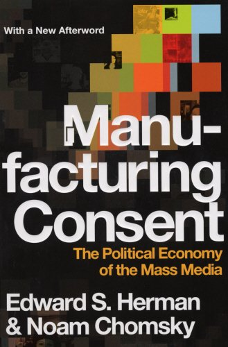 9781847920706: Manufacturing Consent: The Political Economy of the Mass Media