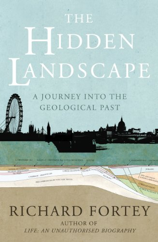 9781847920713: The Hidden Landscape: A Journey into the Geological Past