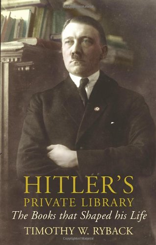 9781847920720: HITLER'S PRIVATE LIBRARY: THE BOOKS THAT SHAPED HIS LIFE