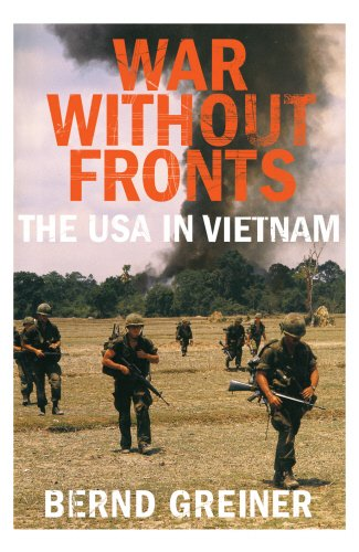 9781847920799: War Without Fronts: The USA in Vietnam