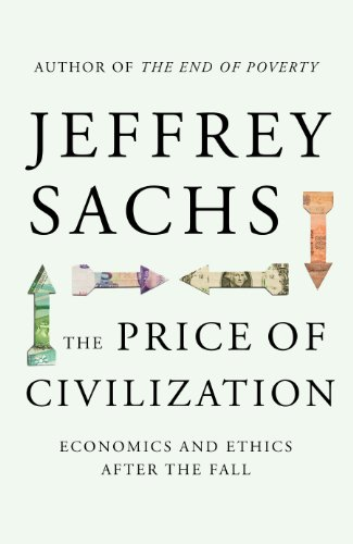9781847920928: The Price of Civilization: Economics and Ethics After the Fall
