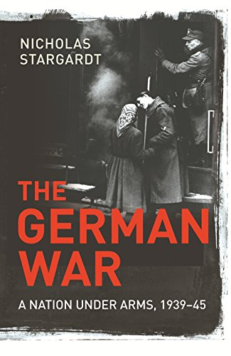 9781847921000: The German War: A Nation Under Arms, 1939–45