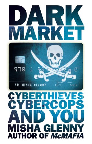 9781847921260: DarkMarket: CyberThieves, CyberCops and You