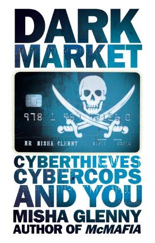 9781847921260: Darkmarket: Cyberthieves, Cybercops and You