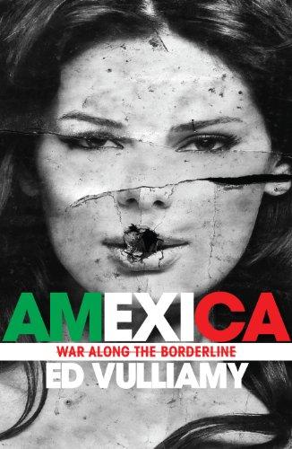 9781847921284: Amexica: War Along the Borderline