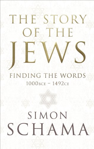9781847921338: The Story of the Jews: Finding the Words (1000 BCE - 1492)