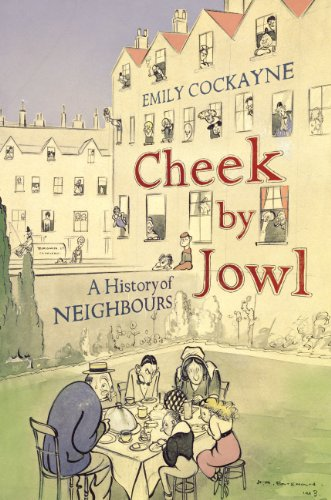 9781847921345: Cheek by Jowl: A History of Neighbours