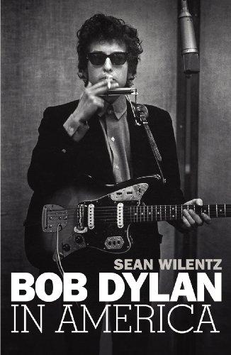 9781847921505: Bob Dylan In America