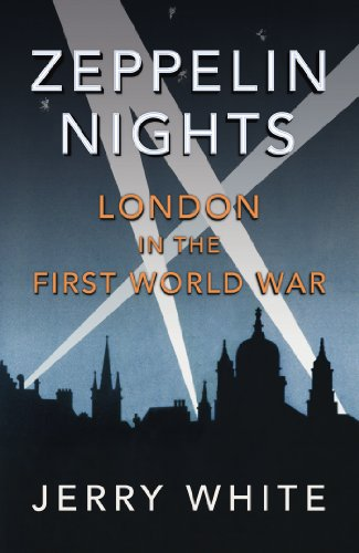 9781847921659: Zeppelin Nights: London in the First World War