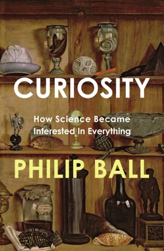 9781847921727: Curiosity: How Science Became Interested in Everything