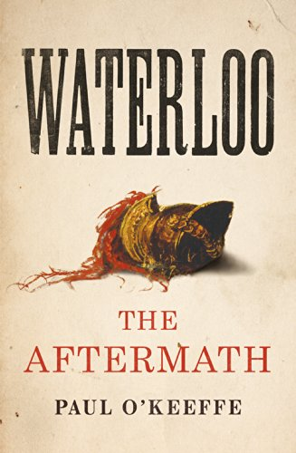 9781847921826: Waterloo: The Aftermath