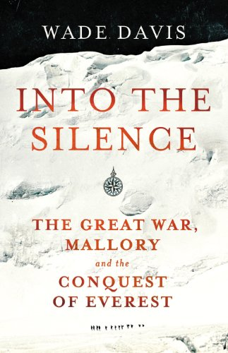 9781847921857: Into The Silence: The Great War, Mallory and the Conquest of Everest