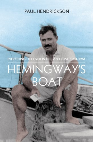 9781847921932: Hemingway's Boat: Everything He Loved in Life, and Lost, 1934-1961
