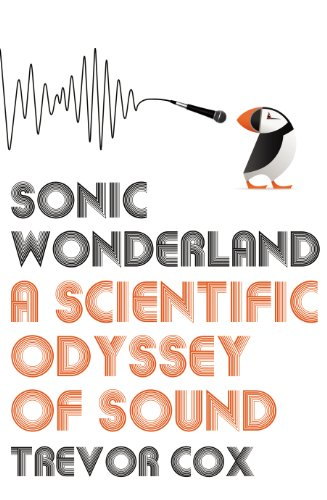9781847922106: Sonic Wonderland: A Scientific Odyssey of Sound