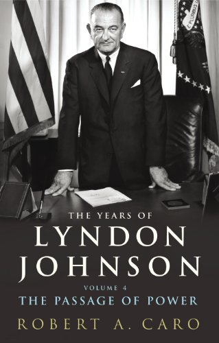 9781847922175: The Passage of Power: Years of Lyndon Johnson v. 4
