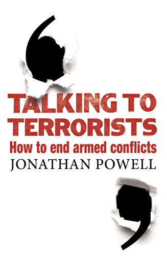 9781847922304: Talking to Terrorists: How to End Armed Conflicts