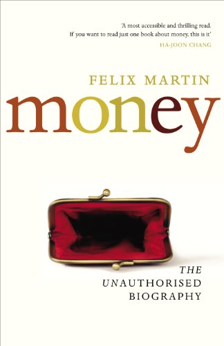 9781847922335: Money: The Unauthorised Biography