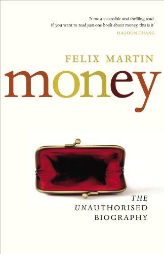 9781847922335: Money: The Unauthorised Biography