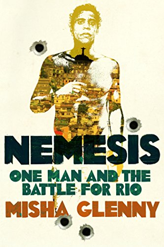 9781847922663: Nemesis: One Man and the Battle for Rio