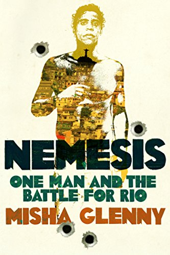 9781847922670: Nemesis: One Man and the Battle for Rio