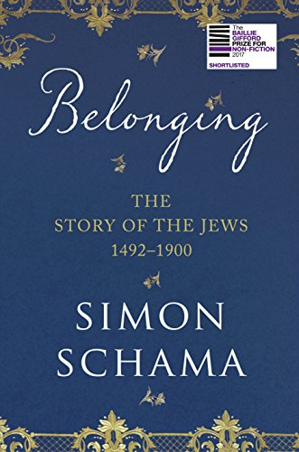 9781847922809: Belonging: The Story of the Jews 1492–1900