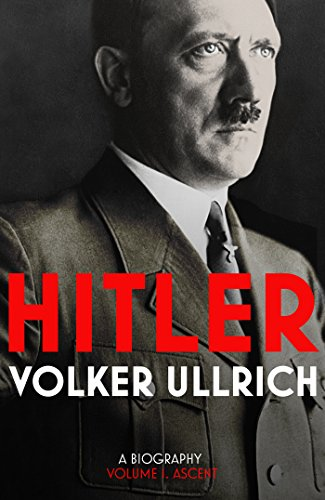 9781847922854: Hitler: Volume I: Ascent 1889–1939