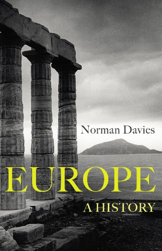 9781847922908: Europe: A History