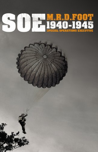9781847922939: S.O.E.: An Outline History of the Special Operations Executive 1940-46